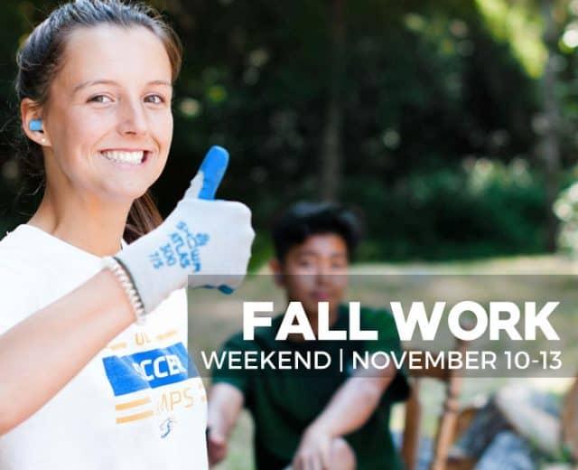 Fall Work Weekend